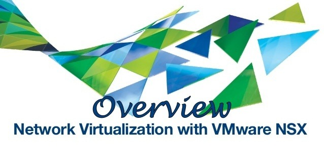 Overview of VMware NSX Architecture